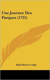 Une Journee Des Parques (1735) - Alain Rene Le Sage
