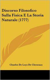Discorso Filosofico Sulla Fisica E La Storia Naturale (1777)