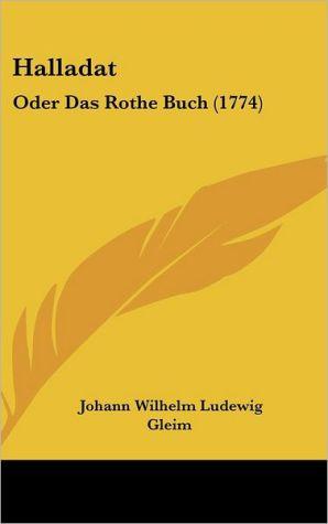 Halladat: Oder Das Rothe Buch (1774)