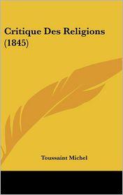 Critique Des Religions (1845)