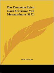 Das Deutsche Reich Nach Severinus Von Monzambano (1872) - Otto Franklin