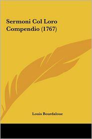 Sermoni Col Loro Compendio (1767) - Louis Bourdaloue