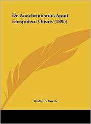 de Anachronismis Apud Euripidem Obviis (1895)