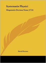 Systematis Physici: Disputatio Decima Nona (1714)