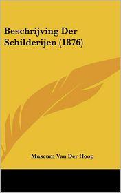 Beschrijving Der Schilderijen (1876) - Van Der Hoop Museum Van Der Hoop