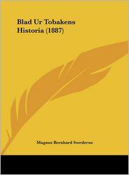 Blad Ur Tobakens Historia (1887) - Magnus Bernhard Swederus