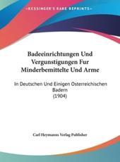 Badeeinrichtungen Und Vergunstigungen Fur Minderbemittelte Und Arme - Heymanns Verlag Publisher Carl Heymanns Verlag Publisher