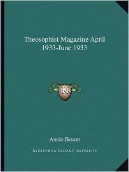Theosophist Magazine April 1933-June 1933 - Annie Besant