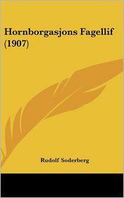 Hornborgasjons Fagellif (1907) - Rudolf Soderberg