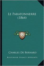 Le Paratonnerre (1864) - Charles De Bernard