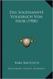 Das Sogenannte Volksbuch Von Hiob (1900)