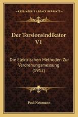 Der Torsionsindikator V1 - Paul Nettmann