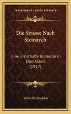 Die Strasse Nach Steinaych - Wilhelm Stucklen