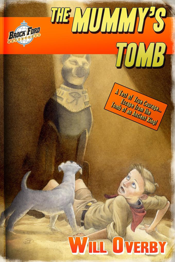 The Mummy´s Tomb (Brock Ford Adventures) als eBook Download von Will Overby - Will Overby