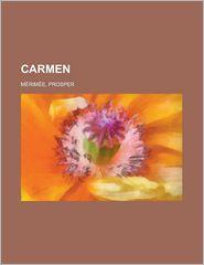 Carmen - Prosper M Rim E