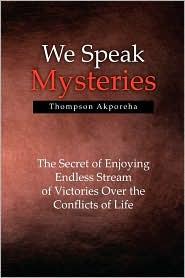 We Speak Mysteries - Thompson Akporeha