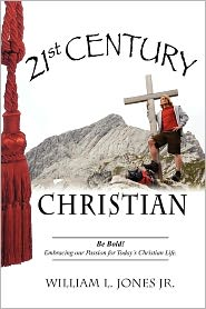21st Century Christian - William L Jones Jr.