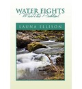 Water Fights - Ms Launa Ellison