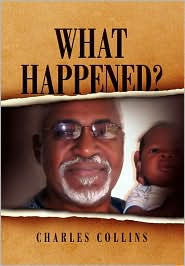 What Happened? - Collins Charles Collins