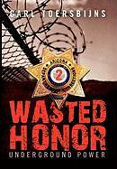 Wasted Honor 2