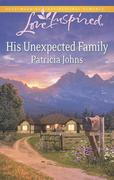 Johns, Patricia: His Unexpected Family (Mills Boon Love Inspired)