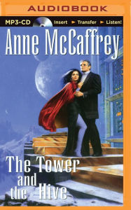 The Tower and the Hive Anne McCaffrey Author
