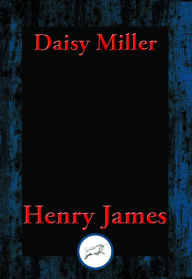 Daisy Miller: With Linked Table of Contents - Henry James