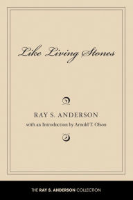 Like Living Stones - Ray S. Anderson