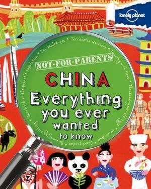 Lonely Planet - Not-For-Parents China - Lonely Planet