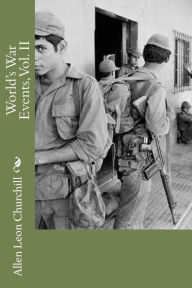 World's War Events, Vol. II - Allen Leon Churchill