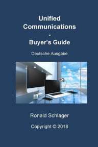 Unified Communications BG: Deutsche Ausgabe Ronald Schlager Author