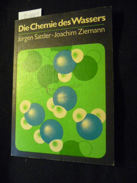 Die Chemie des Wassers . - Diverse