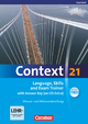 Context 21 - Saarland / Language, Skills and Exam Trainer - Annette Leithner-Brauns; Paul Maloney; Oliver Meyer; Kerstin Petschl; Sieglinde Spranger; Sabine Tudan; Mervyn Whittaker; Hellmut Schwarz