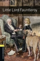 Oxford Bookworms Library / 6. Schuljahr, Stufe 2 - Little Lord Fauntleroy - Frances Hodgson Burnett