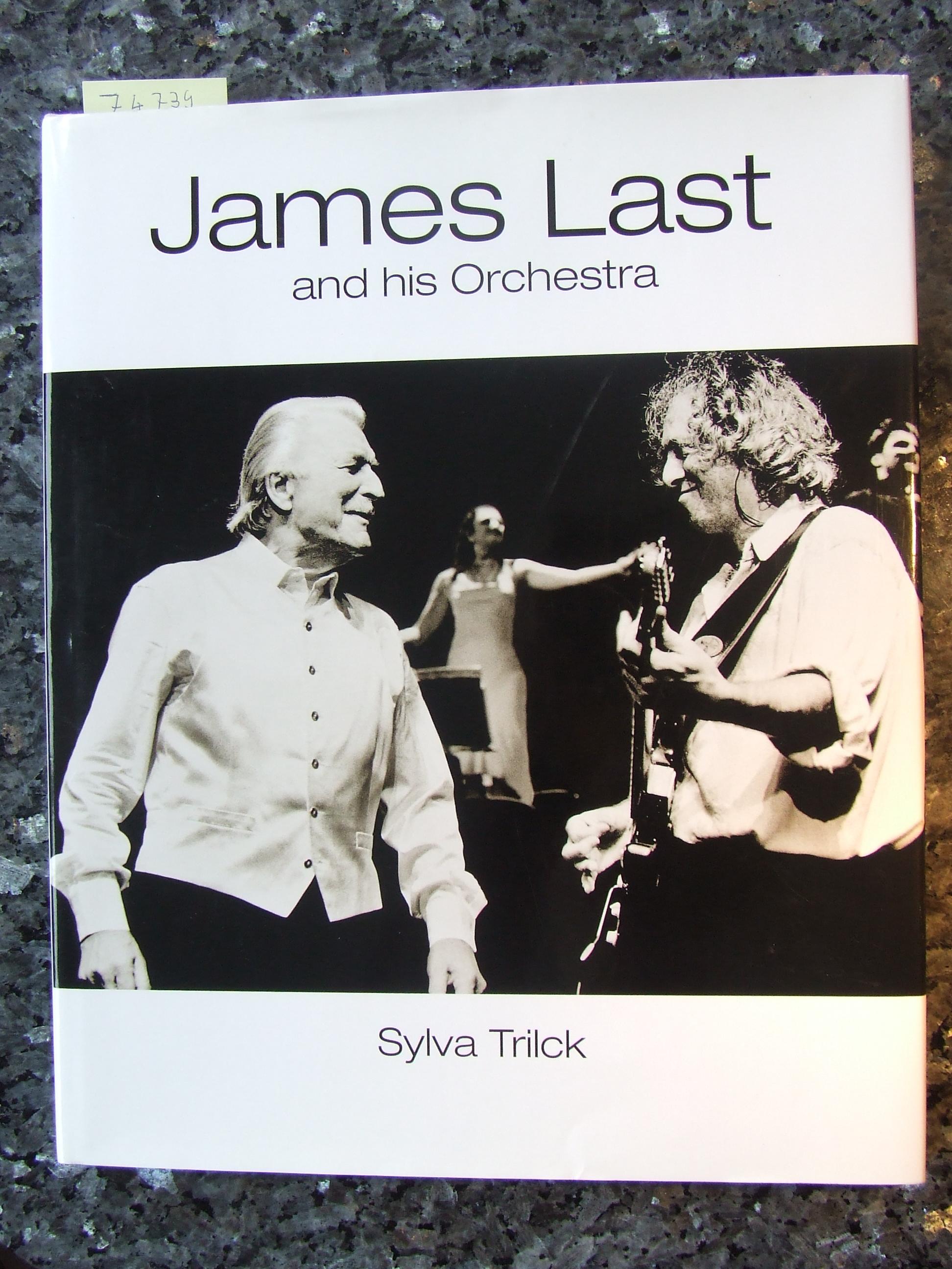 James Last and his orchestra. - Trilck, Sylva [Hrsg.]