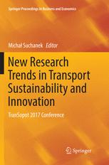 New Research Trends in Transport Sustainability and Innovation - Micha? Suchanek