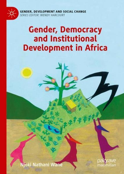 Gender, Democracy and Institutional Development in Africa