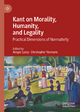 Kant on Morality, Humanity, and Legality - Ansgar Lyssy; Christopher Yeomans