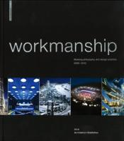 Workmanship: Working Philosophy and Design Practice Klaus-Dieter Weiss Author
