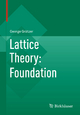 Lattice Theory: Foundation - George Grätzer