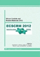 Silicon Carbide and Related Materials 2012: Selected, Peer Reviewed Papers from the 9th European Conference on Silicon Carbide and Related Materials (ECSCRM 2012), September 2 -6, 2012, St. Petersburg, Russian Federation - Alexander A. Lebedev; Sergey Yu. Davydov; Pavel A. Ivanov; Mikhail E. Levinshtein