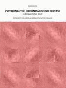 Cousto, Hans: Psychonautik, Hedonismus und Ekstase