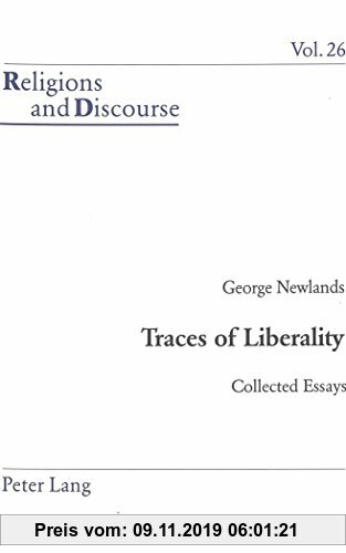 Gebr. - Traces of Liberality: Collected Essays (Religions and Discourse)