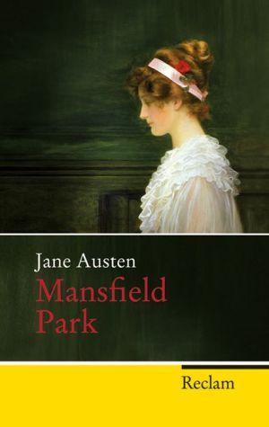 Mansfield Park: Roman - Jane Austen, Chrstian Grawe (Translator), Ursula Grawe (Translator)