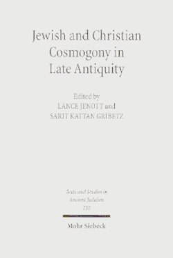 Jewish and Christian Cosmogony in Late Antiquity