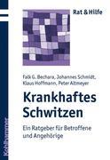 Falk G. Bechara;Johannes Schmidt;Klaus Hoffmann: Krankhaftes Schwitzen