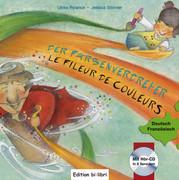 Störmer, Jessica;Rylance, Ulrike: Der Farbenverdreher. Kinderbuch Deutsch-Französisch