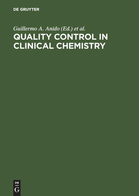 Quality Control in Clinical Chemistry als Buch von - De Gruyter