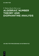 Algebraic Number Theory and Diophantine Analysis - F. Halter-Koch; Robert F. Tichy