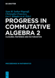 Progress in Commutative Algebra 2